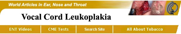 True Vocal Cord Leukoplakia Secondary to Smoking